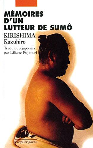 Mémoires d'un lutteur de sumô par Kazuhiro Kirishima