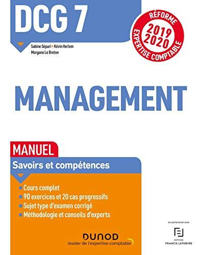 DCG 7 Management - Manuel - Réforme 2019-2020: Réforme Expertise comptable 2019-2020 par Sabine Sépari