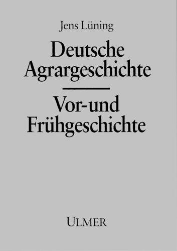 Deutsche Agrargeschichte, Vorgeschichte und Frühgeschichte