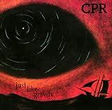 Songtexte von CPR - Just Like Gravity