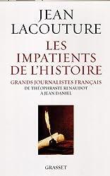 Les impatients de l'histoire (Documents Français)