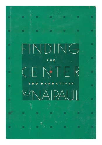 Finding the Center: Two Narratives