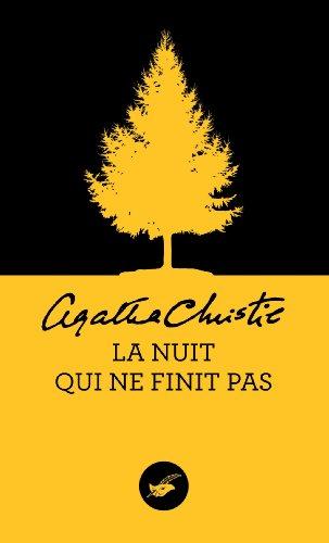 La nuit qui ne finit pas (Nouvelle traduction révisée) (Masque Christie t. 6) par Agatha Christie