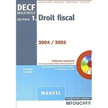 Droit fiscal, épreuve numéro 1, DECF : Manuel, édition 2003-2004