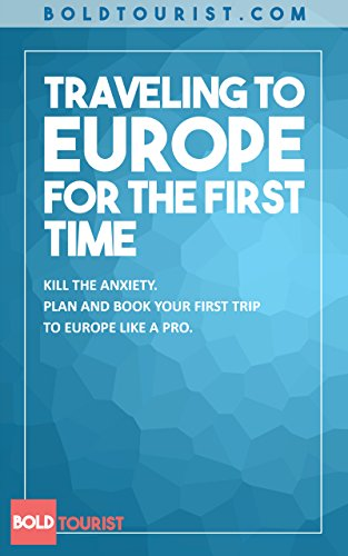 Planning Your First European Vacation: Plan Your Trip Like A Pro (English Edition)