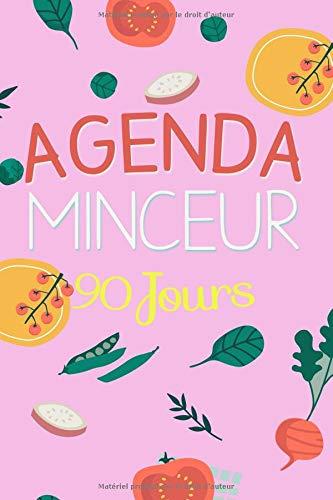 Agenda Minceur 90 Jours: Journal minceur à compléter, 15x22cm, rose, Gagnez en confiance, renforcez votre motivation