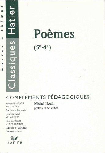 Poèmes, 5e-4e : Compléments pédagogiques
