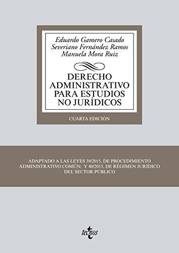 Derecho Administrativo para estudios no jurídicos (Derecho - Biblioteca Universitaria De Editorial Tecnos) por Eduardo Gamero Casado
