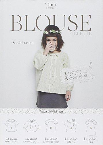 Descargar Libro 1 PATRON 5 CREATIONS - BLOUSE fillette de Sonia LUCANO