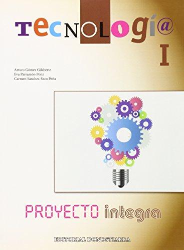 Tecnología I - Proyecto INTEGRA - 9788470635168 por Arturo Gómez Gilaberte y otros