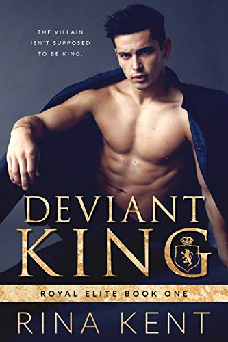 Deviant King: A Dark High School Bully Romance