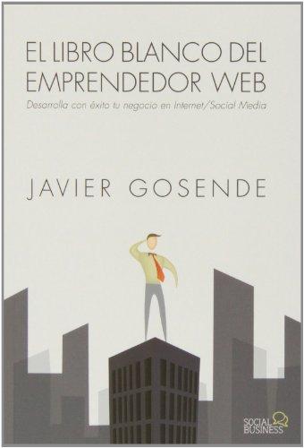 El libro blanco del emprendedor Web (Social Media)