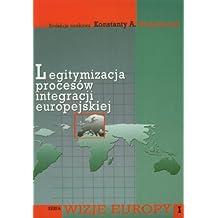 Legitymizacja procesow integracji europejskiej