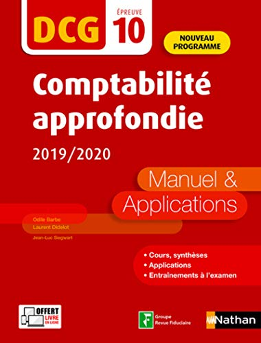 Comptabilité approfondie - DCG 10 - Manuel et applications (10) par Odile Barbe