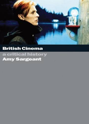 British Cinema: A Critical History by Amy Sargeant (2005-08-29)