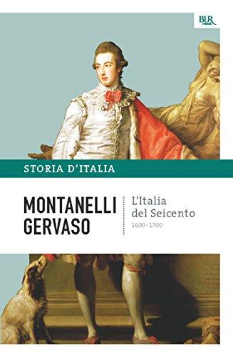 L'Italia del Seicento - 1600-1700: La storia d'Italia #5 (Saggi)