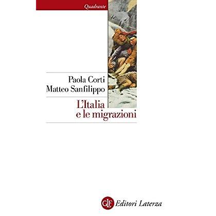 L'italia E Le Migrazioni (Quadrante Laterza Vol. 183)