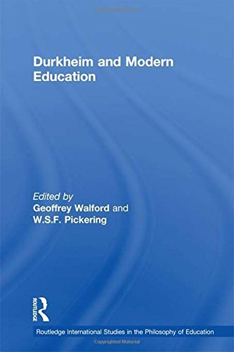 Durkheim and Modern Education (Routledge International Studies in the Philosophy of Education) (1998-10-22)