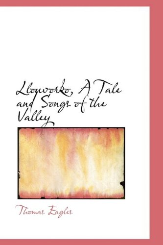 Llouvorko, A Tale and Songs of the Valley