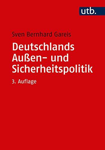Deutschlands Außen- und Sicherheitspolitik: Eine Einführung