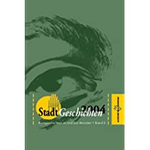 StadtGeschichten 2004: Kurzgeschichten in und aus Münster