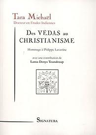 Des Védas au christianisme par Tara Michaël