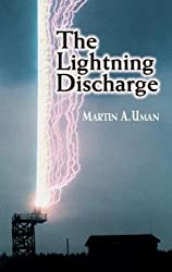 The Lightning Discharge (Dover Books on Physics)