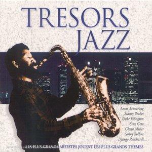 Tresors Jazz - Coffret 3 CD : Trésors du