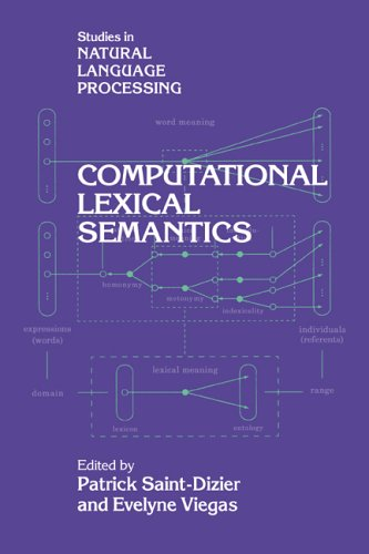 Computational Lexical Semantics (Studies in Natural Language Processing)