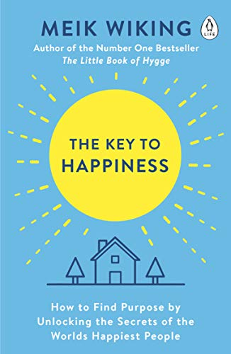 The Key to Happiness: How to Find Purpose by Unlocking the Secrets of the World's Happiest People (English Edition) (Ruby-see)
