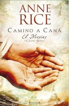Camino A Cana: El Mesias