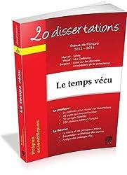 20 dissertations avec analyses et commentaires sur le thème de français 2013-2014 : Le temps vécu : Nerval, Sylvie ; Woolf, Mrs Dalloway ; Bergson, Essai sur les données immédiates de la conscience