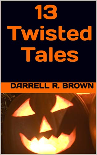 e Complete Works of Darrell R. Brown Book 1) (English Edition) ()