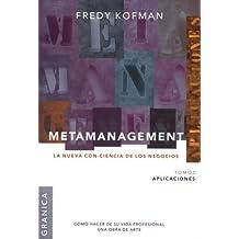 Metamanegement, t.2: aplicaciones (la nueva con-ciencia de los negocios)