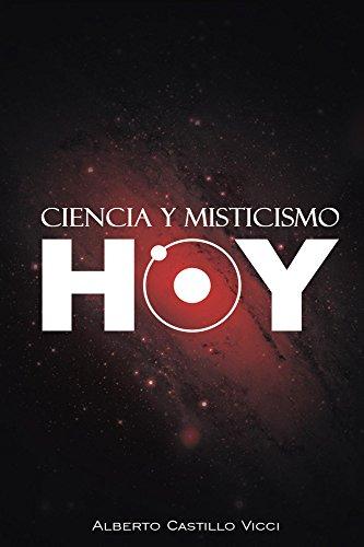 Ciencia y misticismo...hoy eBook: Alberto Castillo Vicci: Amazon ...