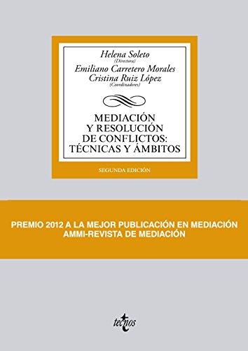 Mediación y resolución de conflictos: Técnicas y ámbitos (Derecho - Biblioteca Universitaria De Editorial Tecnos)