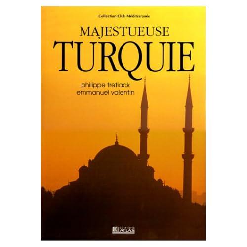 Majestueuse Turquie