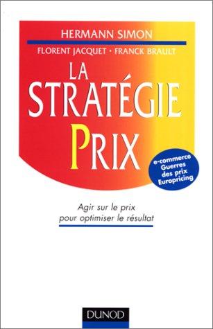 La stratégie prix : agir sur les prix pour optimiser le résultat