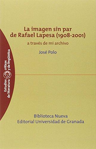 La imagen sin par de Rafael Lapesa(1908-2001)