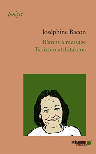 Bâtons à message: Tshissinuatshitakana