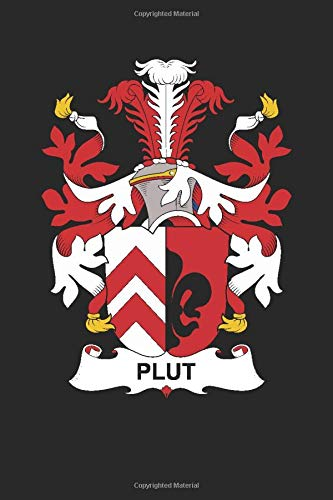Plut: Plut Coat of Arms and Family Crest Notebook Journal (6 x 9 - 100 pages)