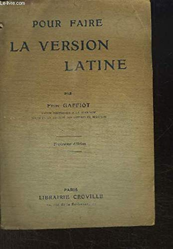 Pour faire la Version Latine.