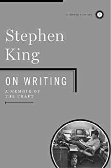 On Writing: A Memoir Of The Craft (English Edition) von [King, Stephen]