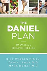 Plan Daniel: 40 Days To A Healthier Life = The Daniel Plan