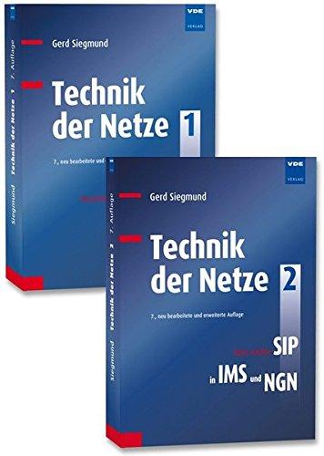 Technik der Netze 1+2 (Set): Bd.1: Klassische Kommunikationstechnik: Grundlagen, Verkehrstheorie, ISDN/GSM/IN - Bd.2: Neue Ansätze: SIP in IMS und NGN