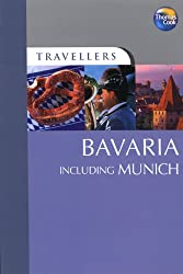 Bavaria Including Munich (Travellers Guides)