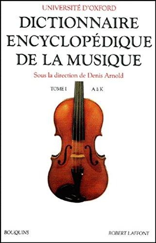 Dictionnaire encyclopédique de la musique, tome 1...