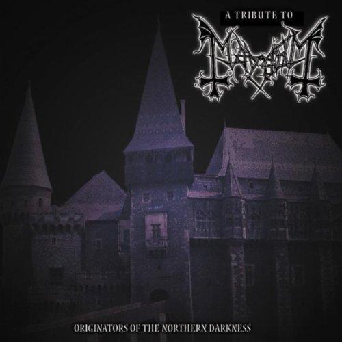 Tribute to Mayhem : Originator...