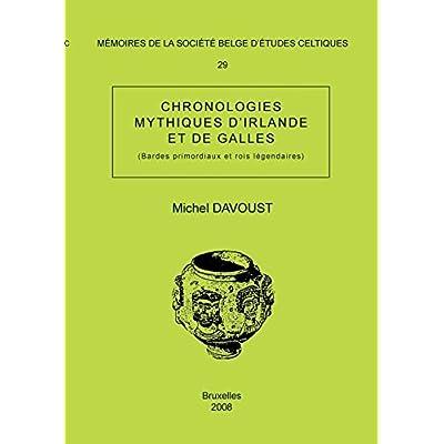 Mémoire Nº29 - Chronologies mythiques d'Irlande et de Galles: (Bardes primordiaux et rois légendaires)