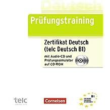 Prüfungstraining DaF: B1 - Zertifikat Deutsch / telc Deutsch B1: Übungsbuch mit CD und CD-ROM